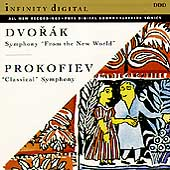 "Dvorak: ""New World"" Symphony;  Prokofiev: ""Classical"""