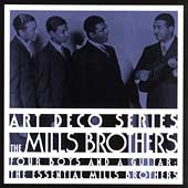 The Essential Mills Brothers: Four Boys And A...