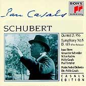 Casals Edition - Schubert: Quintet in C, Symphony no 5