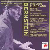 Bernstein Century - Bernstein: Prelude, Fugue & Riffs, etc