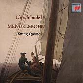 Mendelssohn: String Quintets / L'Archibudelli
