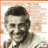 Bernstein Century - Foss: Time Cycle, Phorion, Song of Songs