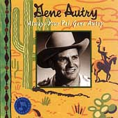 Always Your Pal, Gene Autry [Blister]