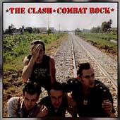 Combat Rock [Remaster]