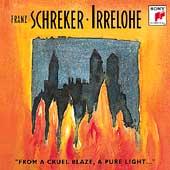 Schreker: Irrelohe / Guelke, Devol, Randova, Pabst, et al