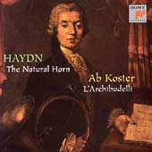 Haydn - Natural Horn / Ab Koster, L'Archibudelli