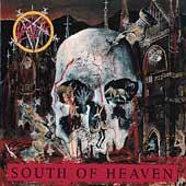 South Of Heaven [PA]