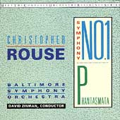 Rouse: Symphony no 1, Phantasmata / Zinman, Baltimore SO