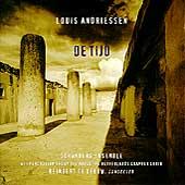 Andriessen: De Tijd / De Leeuw, Schoenberg Ensemble