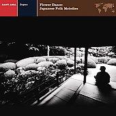 Explorer Series:East Asia/Japan Flower Dance Japanese Folk Music