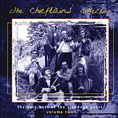 The Chieftains...Claddagh Years Vol. 2