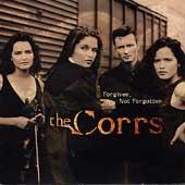 The Corrs/Forgiven Not Forgotten [92612]