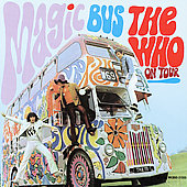 Magic Bus - The Who On Tour