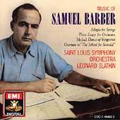 Music of Samuel Barber / Slatkin, St. Louis SO
