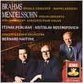 Brahms: Double Concerto; Mendelssohn: Violin Concerto