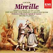 Gounod: Mireille / Plasson, Freni, Vanzo, Van Dam, et al