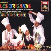 Offenbach: Les Brigands /Gardiner, Raffalli, Raphanel, et al