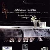 Poulenc: Dialogues des Carmelites / Nagano, Dubosc, Van Dam