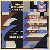 Gershwin: Rhapsody in Blue;  Copland, Barber / Hickox, et al