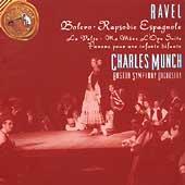 Ravel: Bolero, Rapsodie Espagnole, et al / Munch, Boston SO
