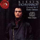 Rachmaninov: Piano Concerto No.2:Evgeny Kissin(p)/Valery Gergiev(cond)/LSO