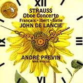 Strauss: Oboe Concerto;  Francaix; Ibert; Satie / De Lancie