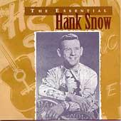 Essential Hank Snow, The