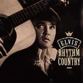 Elvis Rhythm And Country: Essential Elvis Vol. 5