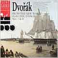 "Dvorak: Symphony 9 ""From The New World"", Slavonic Dances 1-4"