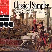 Classical Sampler - Bizet, Dvorak, Bach, Mozart, Vivaldi