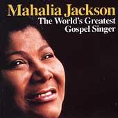 The World's Greatest Gospel Singer (Sony)