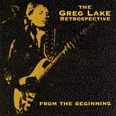 From The Beginning: The Greg Lake...