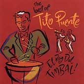 El Rey Del Timbal: The Best Of...