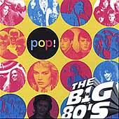 VH1: The Big 80's: Pop!