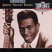 "The Very Best Of Johnny ""Guitar"" Watson"