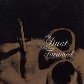 The Dust Blows Forward