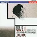 Mahler: Symphony No 10 / Inbal, Frankfurt Radio Orchestra