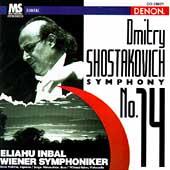 Shostakovich: Symphony No 14 / Inbal, Prokina, et al