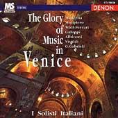 The Glory of Music in Venice / I Solisti Italiani