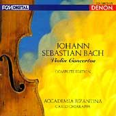 Bach: Violin Concertos - Complete Edition / Chiarappa, et al