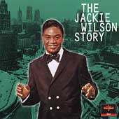 The Jackie Wilson Story: The Chicago Years Vol. 1