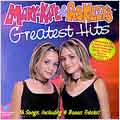 Mary-Kate & Ashley's Greatest Hits