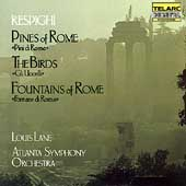 Classics - Respighi: Pines of Rome, etc / Lane, Atlanta SO