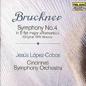 Bruckner: Symphony no 4 / Lopez-Cobos, Cincinnati SO