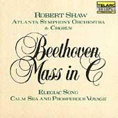 Beethoven: Mass in C, etc / Shaw, Atlanta SO & Chorus