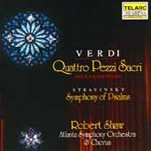 Classics - Verdi: Quattro Pezzi Sacri;  Stravinsky / Shaw