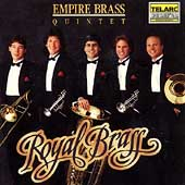 Royal Brass / Empire Brass Quintet