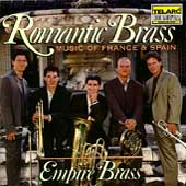 Romantic Brass - Music of France and Spain / Empire Brass