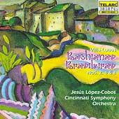 Villa-Lobos: Bachianas Brasileiras 2, 4 & 8 / Lopez-Cobos