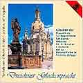 Festive Bells of Dresden -Choirs Sing Music for the Church Year:J.S.Bach/H.Schutz/Mozart/etc